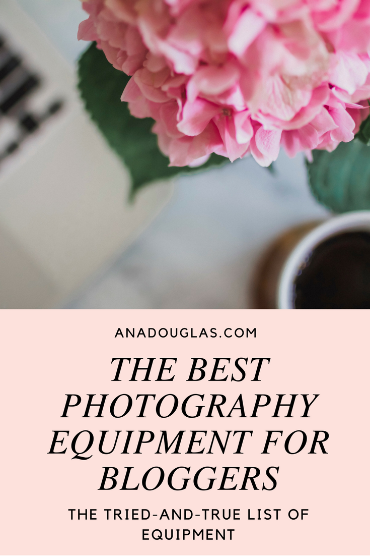 The Best Photography equipment for bloggers
